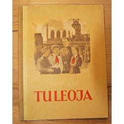 Jossif Dik:Tuleoja, Tallinn...