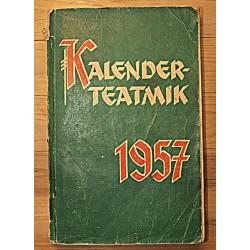Kalender-teatmik 1957,...