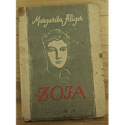 Margarita Aliger:Zoja,...