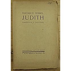 Friedrich Hebbel:Judith,...