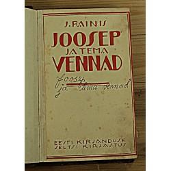 J.Rainis:Joosep ja tema...